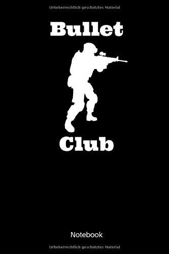 Bullet Club Notebook: Liniertes Militär Notizbuch für alle Soldatinnen und Soldaten