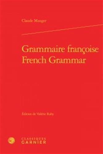 Grammaire françoise par Claude Mauger
