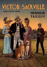 Victor Sackville - tome 13 : Monsieur Tadjeff [Tirage de tête]