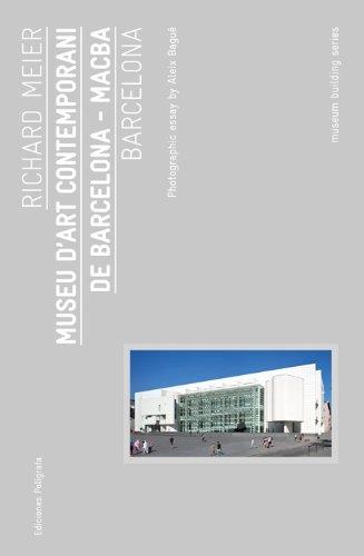 Museu d'Art Contemporani de Barcelona (Guías de Arquitectura Museística) por Richard Meier