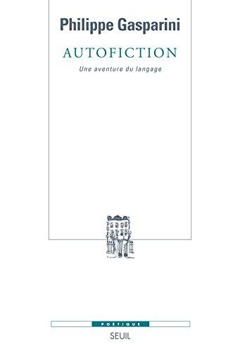 Vignette du document Autofiction : une aventure du langage