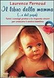 Il libro della mamma (... e del papà)