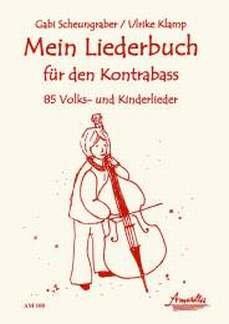 MEIN LIEDERBUCH FUER DEN KONTRABASS - arrangiert für Kontrabass [Noten / Sheetmusic]