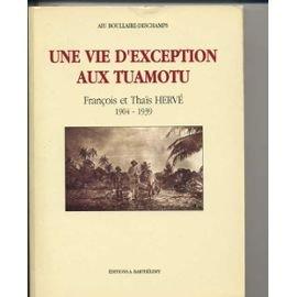 Vie d'exception aux Tuamotu par Boullaire
