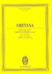 Bedrich Smetana: Mein Vaterland inkl. Moldau, Edition Eulenburg: Studienpartitur (Noten).