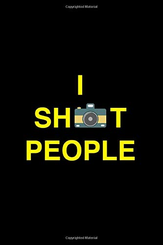 I Shoot People: Super Photography Logbook ~ Record and Remind your Photo Shoot, Planning & Note down Locations, Times, Selected equipment, Film & ... photographer & everyone who loves photography