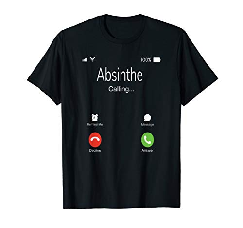 Absinthe Cell Phone Inspired Design for Phone Call Lovers T-Shirt -