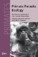 Primate Parasite Ecology: The Dynamics and Study of Host-Parasite Relationships (Cambridge Studies in Biological and Evolutionary Anthropology) (2009-02-19)