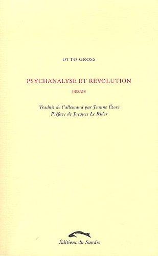 Psychanalyse et révolution