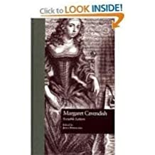 A Glorious Fame: Life of Margaret Cavendish, Duchess of Newcastle, 1623-73