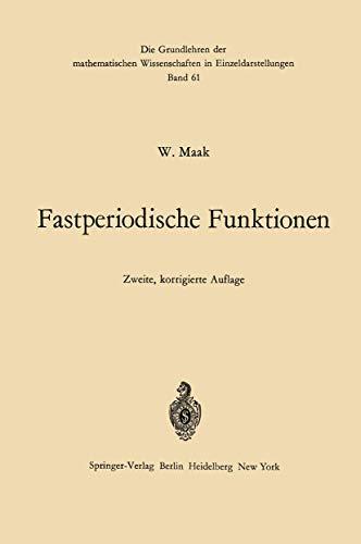 Fastperiodische Funktionen (Grundlehren der mathematischen Wissenschaften) (German Edition)