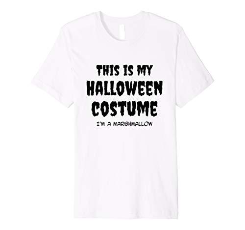 Marshmallow Mann Kostüm - This Is My Halloween-I 'm a Marshmallow Kostüm T-Shirt