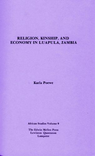 Religion, Kinship and Economy in Luapula, Zambia (African Studies) por Karla O. Poewe