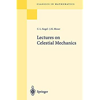 Lectures on Celestial Mechanics: Reprint Of The 1971 Edition