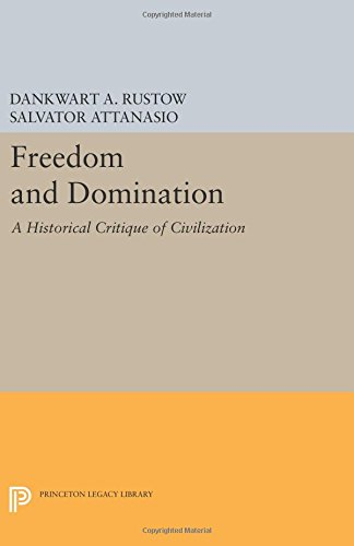 Freedom and Domination: A Historical Critique of Civilization (Princeton Legacy Library)