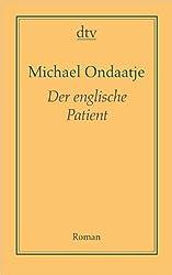 Der englische Patient: Roman (AutorenBibliothek)