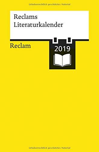 Reclams Literatur-Kalender 2019