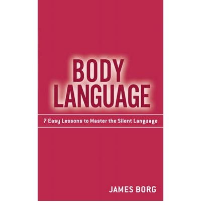 [(Body Language )] [Author: James Borg] [Jan-2010]