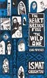 The Heart Breaks Free/The Wild One: Two Novellas