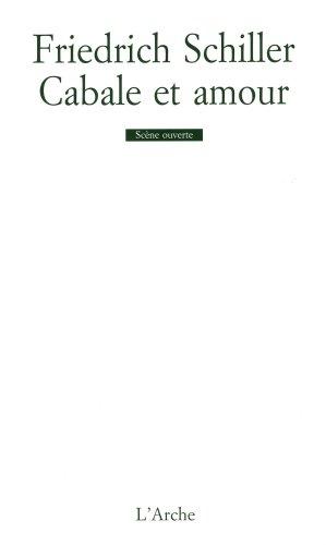Cabale et amour par Friedrich von Schiller