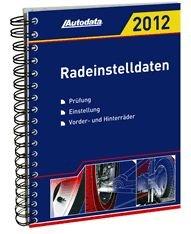 Autodata Radeinstelldaten 2012