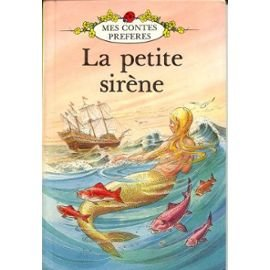La Petite Sirene/the Little Mermaid