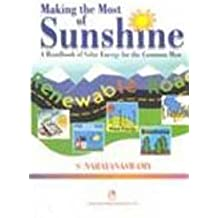 Making the Most of Sunshine: A Handbook of Solar Energy for the Common Man