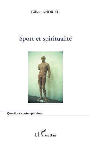 Sport et spiritualité par Gilbert Andrieu
