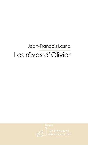 Les rêves d'Olivier.