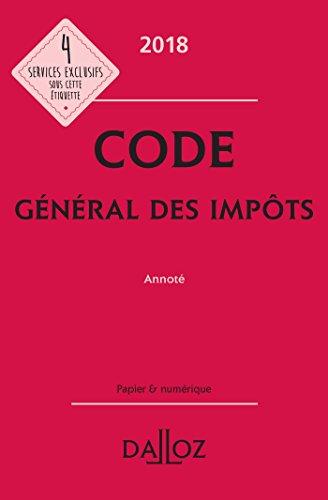Code général des impôts 2018, annoté - 27e éd.