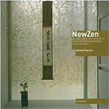 NewZen. Gli spazi della cerimonia del tè nell'architettura giapponese contemporanea