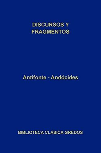 Discursos y fragmentos (Biblioteca Clásica Gredos)
