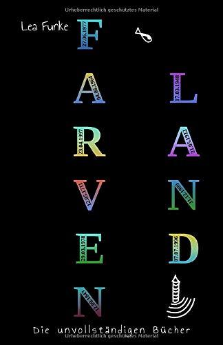 Farvenland: Die unvollständigen Bücher (Farvenland-Reihe, Band 1)