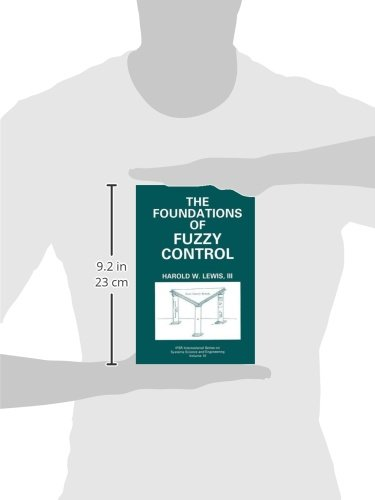 The Foundations of Fuzzy Control (IFSR International Series in Systems Science and Systems Engineering)