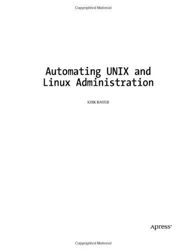 Automating UNIX and Linux Administration (The Expert's Voice) by Kirk Bauer (2003-09-14)