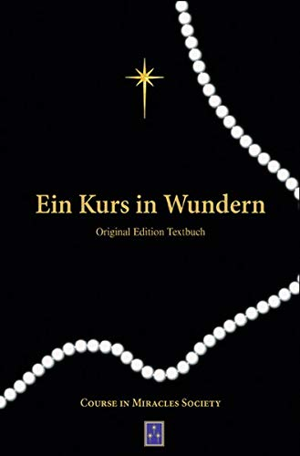 Ein Kurs in Wundern: Original-Edition – Textbuch