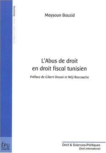 L'abus de droit en droit fiscal tunisien