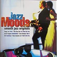 Jazz Moods - 21 Smooth Jazz Originals by Nat King Cole