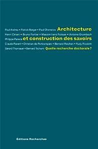 Architecture et construction des savoirs par Eric Lengereau