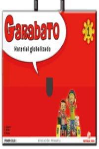 Garabato, matemáticas y lengua, 1 Educación PriMaría, 1 ciclo. Material globalizado