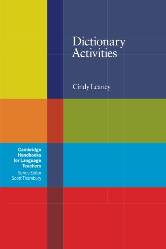 Dictionary Activities (Cambridge Handbooks for Language Teachers)