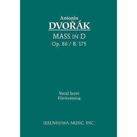 Mass in D, Op. 86 - Vocal score (Latin Edition) by Dvorak, Antonin (2006) Sheet music