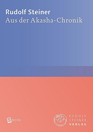 Free Aus Der Akasha Chronik Rudolf Steiner Gesamtausgabe