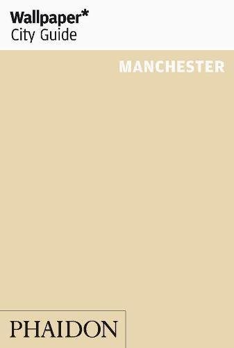 Wallpaper. City Guide. Manchester