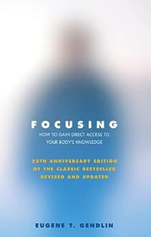 Como Descargar De Utorrent Focusing: How to Open Up Your Deeper Feelings and Intuition It PDF