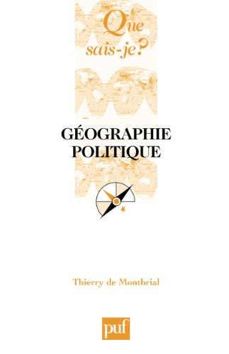 Géographie politique: « Que sais-je ? » n° 3753