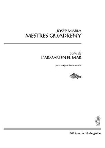 Suite de l'armari en el mar: per a conjunt instrumental (Catalan Edition)