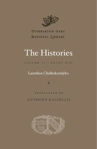 The Histories: 2 (Dumbarton Oaks Medieval Library)