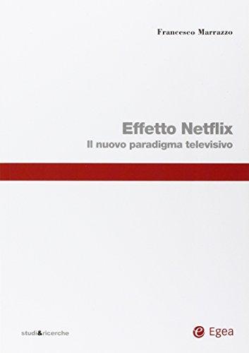 effetto-netflix-il-nuovo-paradigma-televisivo
