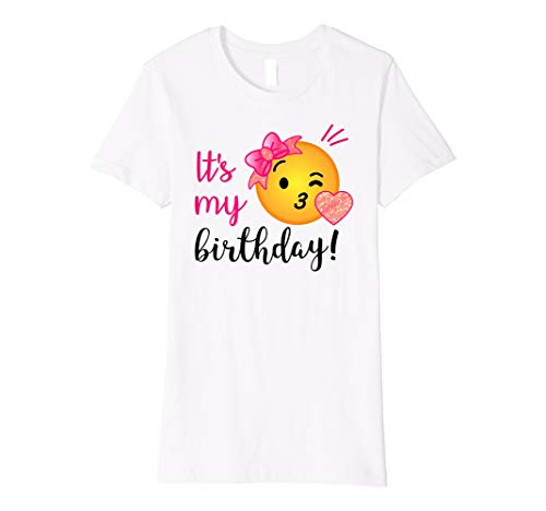 Its My Birthday Shirt For Girls And Teens